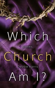 """A poetic journey into ten different churches where the reader is challenged to ask themselves, """"Which Church Am I?"""""""